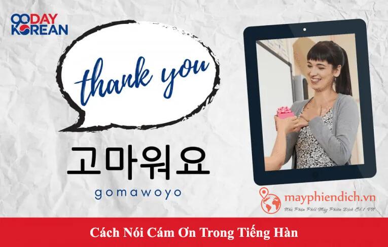 Cách nói Gomawoyo tiếng Hàn Quốc