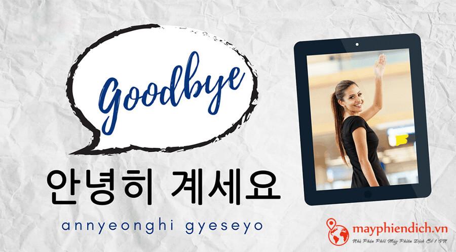 Annyeonghee Gaseyo trong tiếng Hàn Quốc