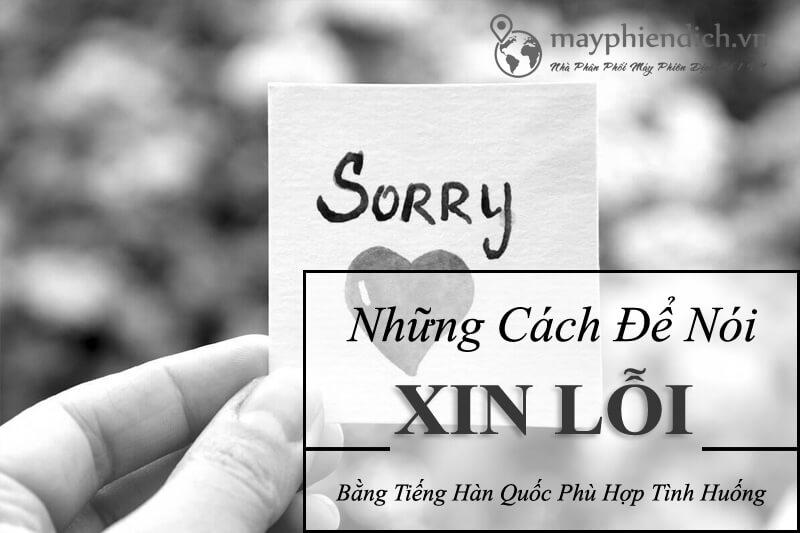 Những cách nói xin lỗi trong tiếng Hàn