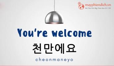Nói Không Có Gì Tiếng Hàn Chuẩn Nhất 2021